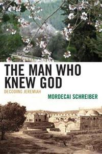 The Man Who Knew God