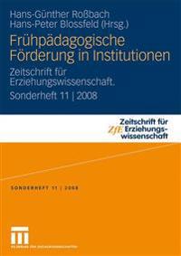 Frühpädagogische Furderung in Institutionen
