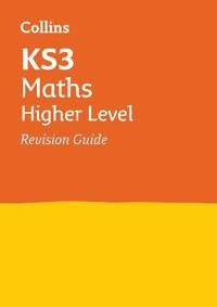 Collins New Key Stage 3 Revision -- Maths (Advanced): Revision Guide