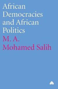African Democracies and African Politics