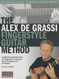 The Alex de Grassi Fingerstyle Guitar Method