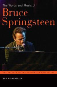 The Words And Music of Bruce Springsteen