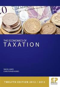 The Economics of Taxation: Principles, Policy and Practice