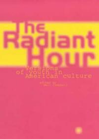 The Radiant Hour