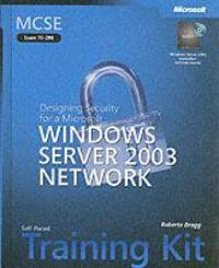 MCSE Self-Paced Training Kit (Exam 70-298): Designing Security for a Microsoft Windows Server 2003 Network [With CDROM]