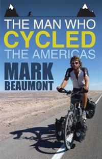 Man Who Cycled the Americas