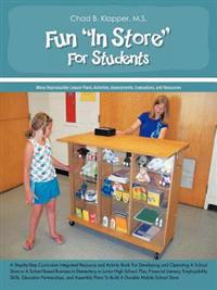 "Fun ""In Store"" for Students"