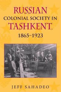 Russian Colonial Society in Tashkent