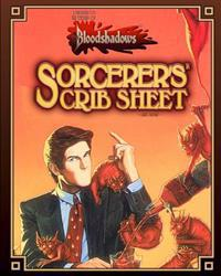 Sorcerer's Crib Sheet (Classic Reprint): A Supplement for Bloodshadows