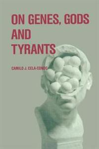 On Genes, Gods, and Tyrants