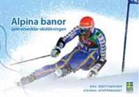 Alpina banor som utvecklar skidåkningen