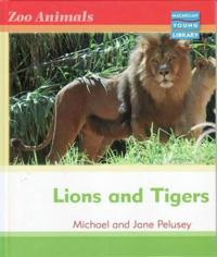 Zoo Animals: Lions and Tigers Macmillan Library