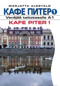 Kafe Piter 1 - venäjää taitotasolle A1