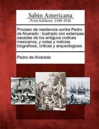 Proceso de Residencia Contra Pedro de Alvarado