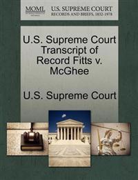 U.S. Supreme Court Transcript of Record Fitts V. McGhee