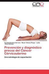 Prevencion y Diagnostico Precoz del Cancer Cervicouterino