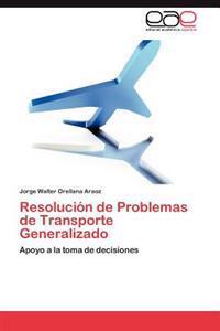 Resolucion de Problemas de Transporte Generalizado