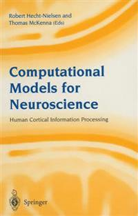 Computational Models for Neuroscience