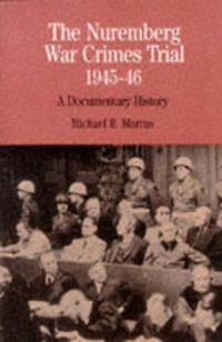 The Nuremberg War Crimes Trial of 1945-46