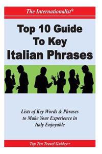 Top 10 Guide to Key Italian Phrases (the Internationalist)