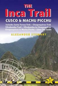 Trailblazer The Inca Trail, Cusco & Machu Picchu