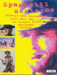 Spaghetti Westerns,cowboys and europeans