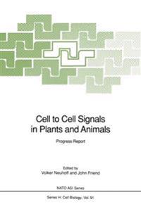 Cell to Cell Signals in Plants and Animals