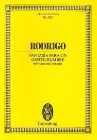 Rodrigo Fantasia Para Un Gentilhombre: For Guitar and Orchestra