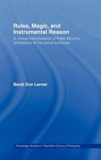 Rules, Magic, and Instrumental Reason