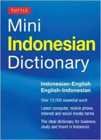 Tuttle Mini Indonesian Dictionary: Indonesian-English / English-Indonesian