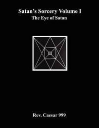 Satan's Sorcery Volume I