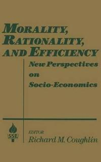Morality, Rationality, and Efficiency