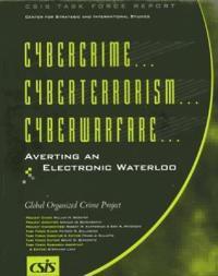 Cybercrime Cyberterrorism Cyberwarfare