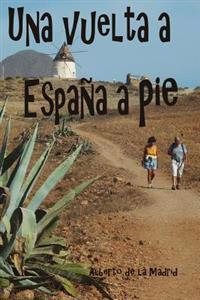 Una Vuelta a España a Pie