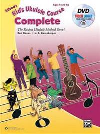 Alfred's Kid's Ukulele Course Complete: The Easiest Ukulele Method Ever!, Book, DVD & Online Audio & Video [With CD (Audio) and DVD]