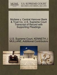 Mullane V. Central Hanover Bank & Trust Co. U.S. Supreme Court Transcript of Record with Supporting Pleadings