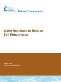 Water Residuals to Reduce Soil Phosphorus