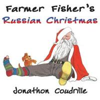 Farmer Fisher's Russian Christmas