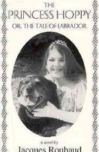 The Princess Hoppy or the Tale of Labrador