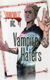 Vampires inc: vampire haters
