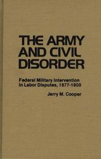 The Army and Civil Disorder