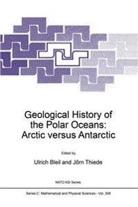Geological History of the Polar Oceans: Arctic Versus Antarctic
