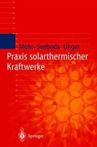 Praxis Solarthermischer Kraftwerke