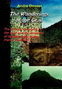 The Wanderings of the Grail