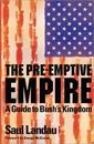 The Pre-Emptive Empire