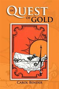 In Quest of Gold