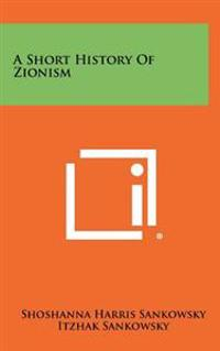 A Short History of Zionism