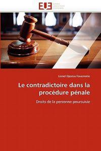 Le Contradictoire Dans La Procedure Penale