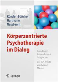 K rperzentrierte Psychotherapie Im Dialog