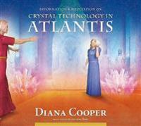 Crystal Technology in Atlantis
